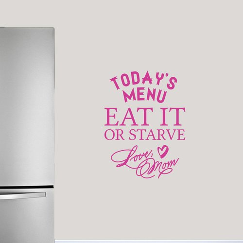 Sweetums Wall Decals Today's Menu Eat It or Starve Love Mom Wall Decal