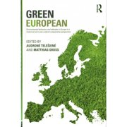 Green European: Environmental Behaviour and Attitudes in Europe in a Historical and Cross-Cultural C