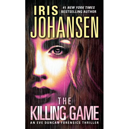 The Killing Game : An Eve Duncan Forensics