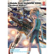 Mobile Suit Gundam WING, 8 : Glory of the Losers