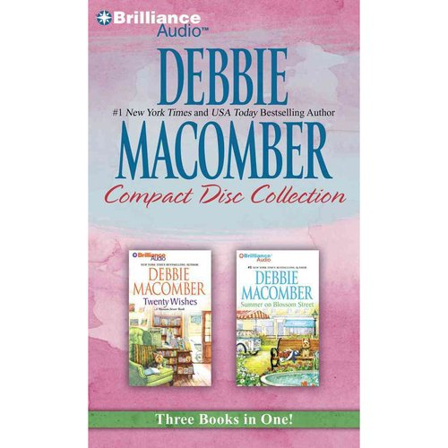 Debbie Macomber Compact Disc Collection 2: Twenty Wishes / Summer on Blossom Street
