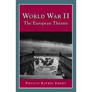 World War II : The European Theatre