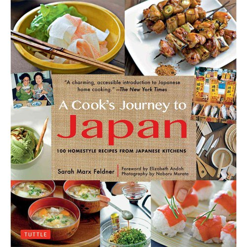A Cook's Journey to Japan: Fish Tales and Rice Paddies / 100 Homestyle Recipes from Japanese Kitchens