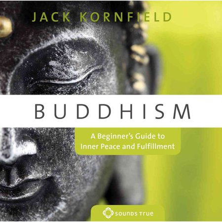 Buddhism  A Beginners Guide To Inner Peace And Fulfillment