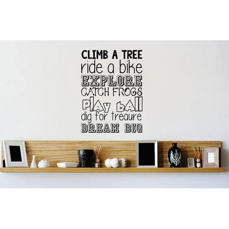"Custom Wall Decal Sticker : Climb a Tree Ride A Bike Play Ball DREAM BIG Quote Stylish Decor Vinyl Mural 12x12"" thumbnail"