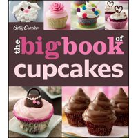 The Betty Crocker The Big Book of Cupcakes