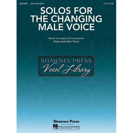 Solos for the Changing Male Voice - Voice Changing