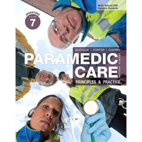 Paramedic Care: Principles & Practice: Operations