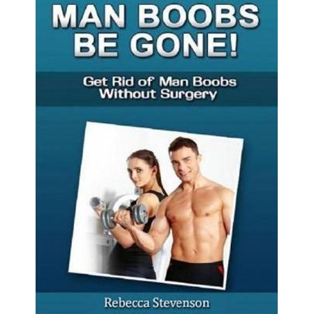 Man Boobs Be Gone - Get Rid of Man Boobs Without Surgery - (Male To Female Facial Surgery Before And After)