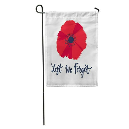 SIDONKU Bright Poppy Flower Remembrance Day Symbol Lest We Forget Garden Flag Decorative Flag House Banner 12x18 inch