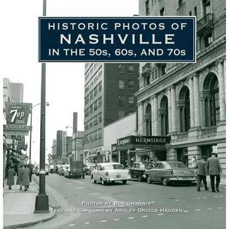 Historic Photos of Nashville in the 50s, 60s, and