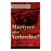 Märtyrer oder Verbrecher? (Krimi-Klassiker) (Paperback)