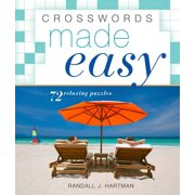 Crosswords Made Easy : 72 Relaxing Puzzles