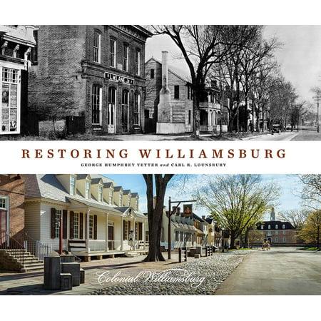 Restoring Williamsburg (Malls In Williamsburg)