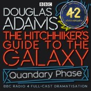Hitchhiker's Guide To The Galaxy, The Quandary Phase - Audiobook
