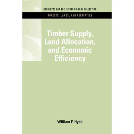 Timber Supply  Land Allocation  And Economic Efficiency