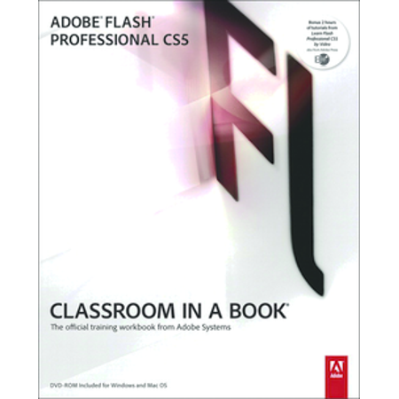 Adobe Flash Professional Cs5 Classroom In A Book   Pt    321701801