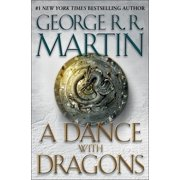 A Dance with Dragons : A Song of Ice and Fire: Book Five - Hardcover