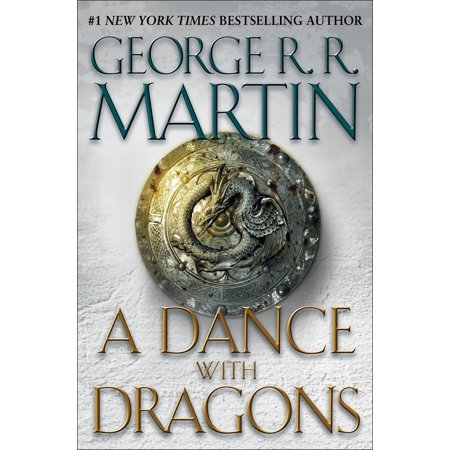 A Dance with Dragons : A Song of Ice and Fire: Book Five -