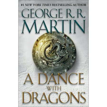 Dragon Fire And Ice (A Dance with Dragons : A Song of Ice and Fire: Book Five -)