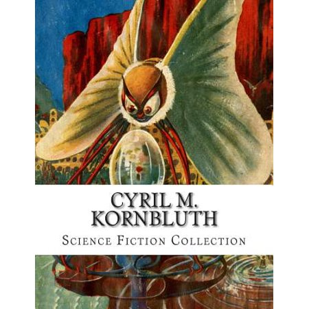 Cyril M. Kornbluth, Science Fiction Collection by