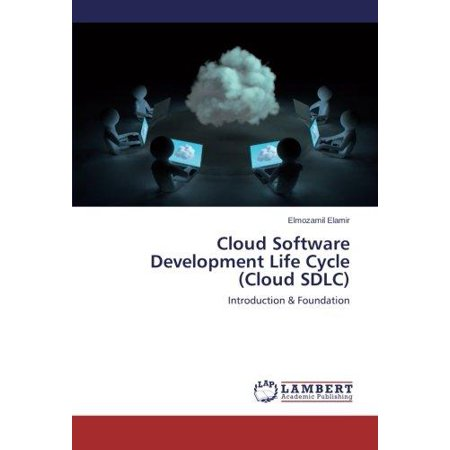 Cloud Software Development Life Cycle  Cloud Sdlc