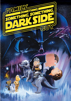 Family Guy Presents: Something, Something, Something Dark Side (DVD) by 20th Century Fox
