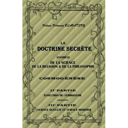 LA DOCTRINE SECRÈTE SYNTHÈSE DE LA SCIENCE, DE LA RELIGION & DE LA PHILOSOPHIE - PARTIE II ET III - eBook](Halloween Et Religion)