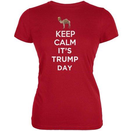 Election Keep Calm Its Donald Trump Day Shirt Juniors Soft T Shirt
