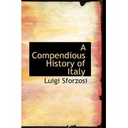 A Compendious History of Italy