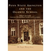 Penn State Abington and the Ogontz School (Paperback)