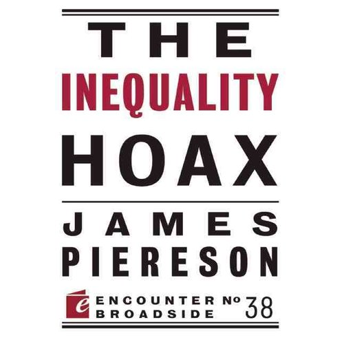 The Inequality Hoax