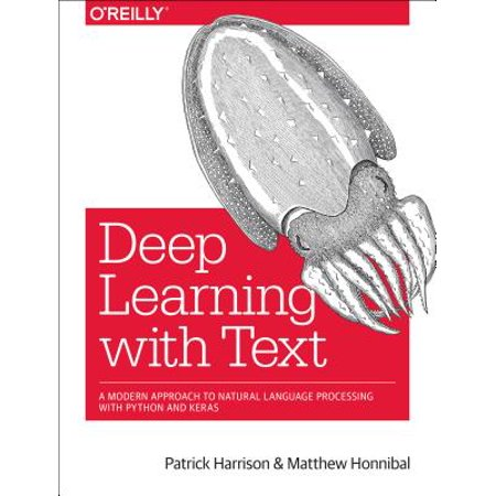 Deep Learning with Text : Natural Language Processing