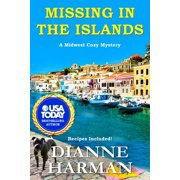 Midwest Cozy Mystery: Missing in the Islands: A Midwest Cozy Mystery (Paperback)