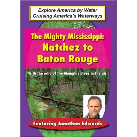 Mighty Mississippi: Natchez to Baton Rouge (DVD) (Halloween Stores In Baton Rouge)