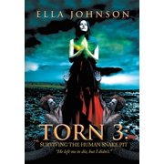 Torn 3: Surviving the Human Snake Pit - eBook