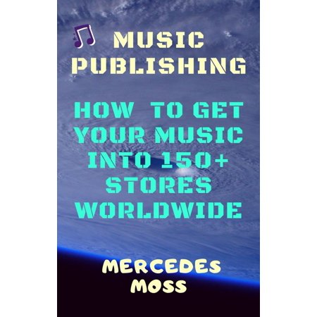 Music publishing: How to get your music into 150+ stores worldwide - (Worldwide Stores Online)