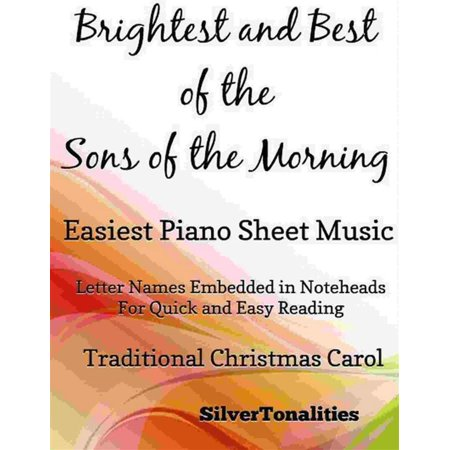 Brightest and Best of the Sons of the Morning Easiest Piano Sheet Music -