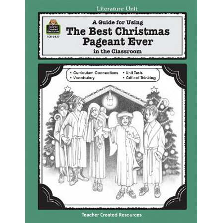 Literature Units: A Guide for Using the Best Christmas Pageant Ever in the Classroom
