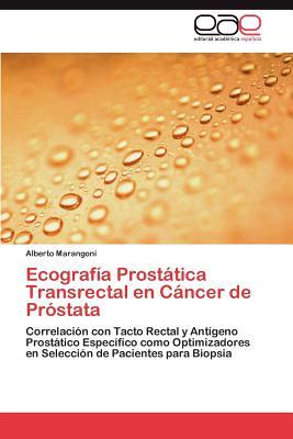 ecografia transrectal con biopsia de prostata
