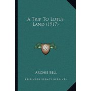 A Trip to Lotus Land (1917)