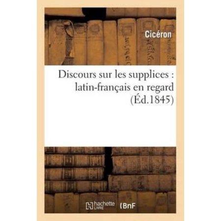 Discours Sur Les Supplices: Latin-Francais En Regard (Litterature) (French) - image 1 of 1