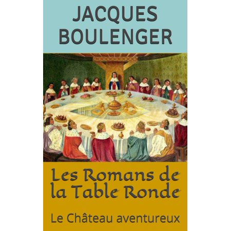 Les Romans de la Table Ronde: Le Château aventureux - eBook](La Ronde Halloween Party)