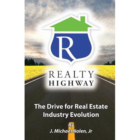 Realty Highway  The Drive For Real Estate Industry Evolution