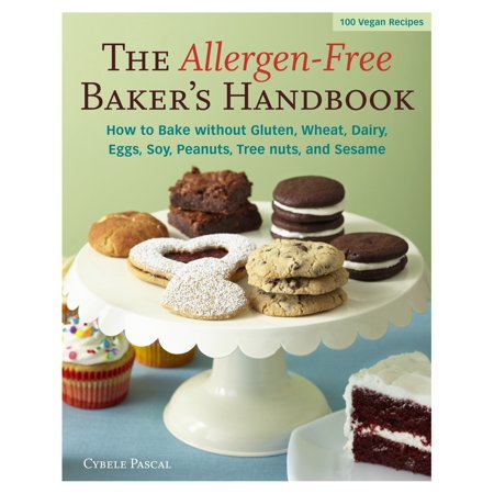 The Allergen-Free Baker's Handbook : 100 Vegan (Bakers Handbook)