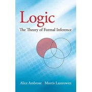 Logic: The Theory of Formal Inference - eBook