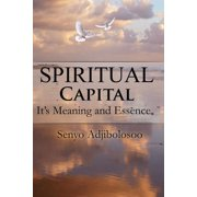 Spiritual Capital : It's Meaning and Essence (eBook)