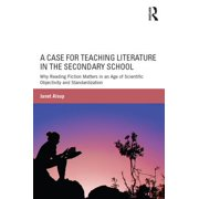 A Case for Teaching Literature in the Secondary School - eBook