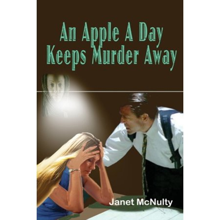 An Apple A Day Keeps Murder Away - eBook (An Apple A Day Keeps Everyone Away)