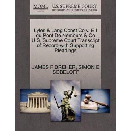 Lyles   Lang Const Co V  E I Du Pont De Nemours   Co U S  Supreme Court Transcript Of Record With Supporting Pleadings